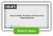 How to Build, Promote, and Grow your online business: Presented by 3dCart
