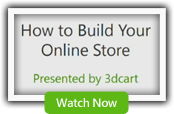 How to Build your Online Store Presented by 3dCart